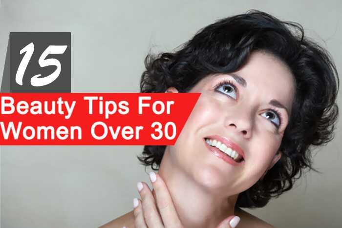 Top 15 tipov krásy pre ženy nad 30 rokov